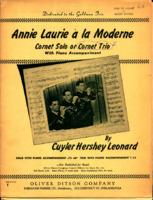Annie Laurie a la Moderne Cornet solo or trio - Cuyler Hershey Leonard.pdf